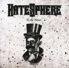 Hatesphere: To The Nines, CD