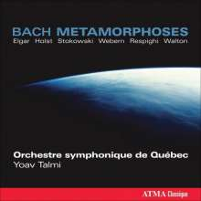 Quebec SO - Bach Metamorphoses, CD