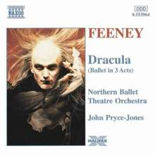Philip Feeney (geb. 1954): Dracula (Ballettmusik), CD