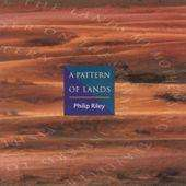 Philip Riley: A Pattern Of Lands, CD