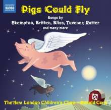 The New London Children's Choir - Pigs Could Fly, CD