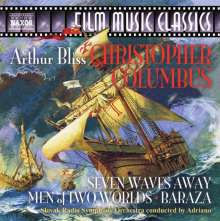 Arthur Bliss (1891-1975): Christopher Columbus (Filmmusik), CD