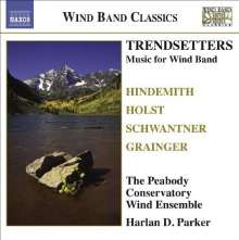 Peabody Conservatory Wind Ensemble - Trendsetters, CD