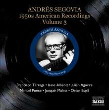 Andres Segovia - 1950s American Recordings Vol.3, CD