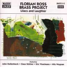 Florian Ross: Lilacs And Laughter, CD