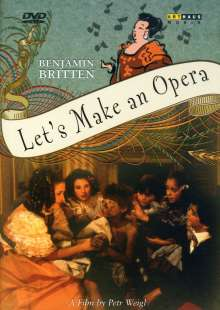 Benjamin Britten (1913-1976): Let's make an opera op.45 (Verfilmung der Kinderoper), DVD