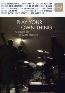 Play Your Own Thing: A Story Of Jazz In Europe, DVD