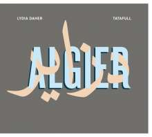 Lydia Daher & Tatafull: Algier, CD