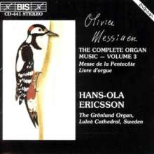 Olivier Messiaen (1908-1992): Orgelwerke Vol.3, CD