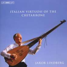 Jakob Lindberg - Italian Virtuosi Of The Chitarrone, CD