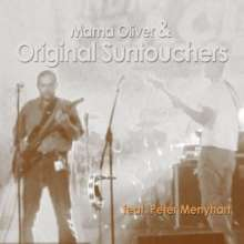 Mama Oliver: Mama Oliver & Original Suntouchers Feat. Peter Menyhart Live, CD