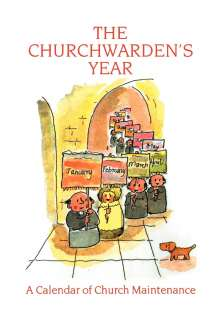 Graham Jeffery: The Churchwarden's Year: A Calendar of Church Maintenance, Buch