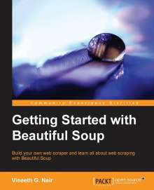 Vineeth G. Nair: Getting Started with Beautiful Soup, Buch