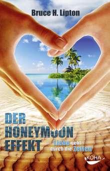 Bruce Lipton: Der Honeymoon-Effekt (Buch bei jpc)