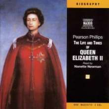 Phillips,Pearson:The Life And Times of Queen Elizabeth II, 3 CDs