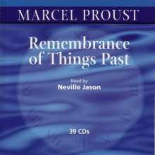 Proust,Marcel:Remembrance of Thinigs Past (in engl.Spr.), 39 CDs