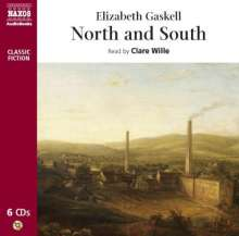 Clare Wille: Elizabeth Gaskell - North And South, 6 CDs