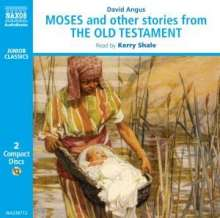Angus,David:Moses and other stories from the Old Testament, 2 CDs