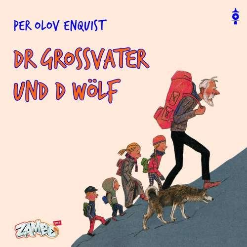 Cover von Dr Grossvater und d Wölf
