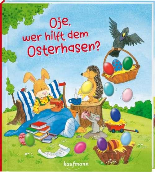 Cover von Oje, wer hilft dem Osterhasen?