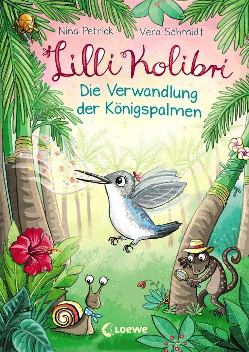 Cover von Lilli Kolibri - Die Verwandlung der Königspalmen