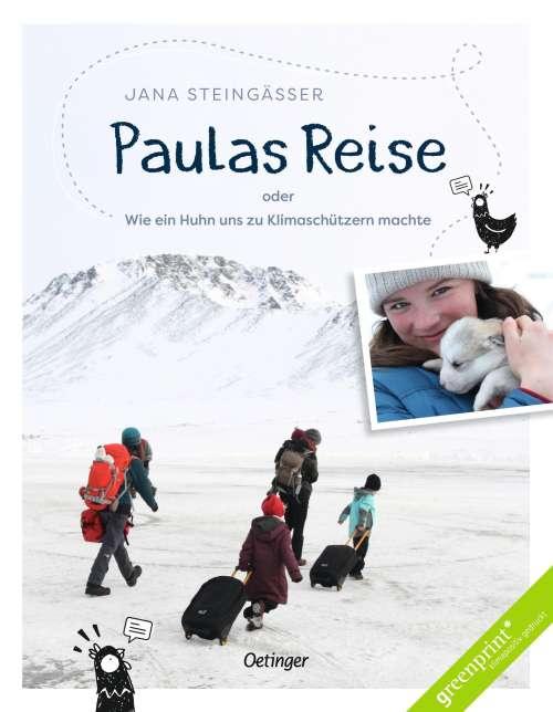 Cover von Paulas Reise oder Wie ein Huhn uns zu Klimaschützern machte