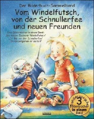 Cover von Vom Windelfutsch, von der Schnullerfee und neuen Freunden