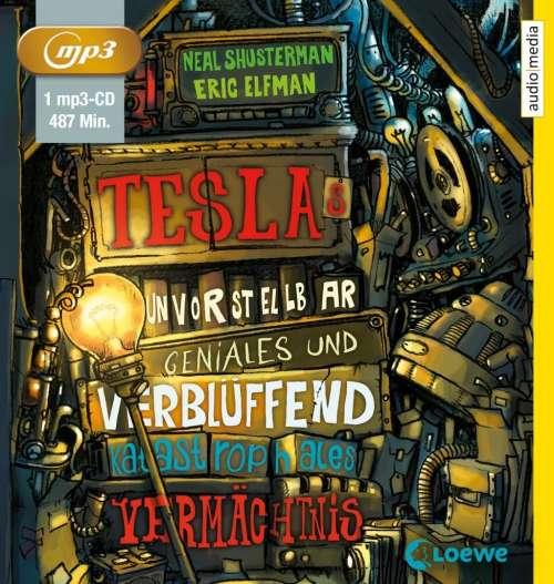 Cover von Teslas unvorstellbar geniales und verblüffend katastrophales Vermächtnis