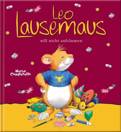 Cover von Leo Lausemaus will nicht aufräumen