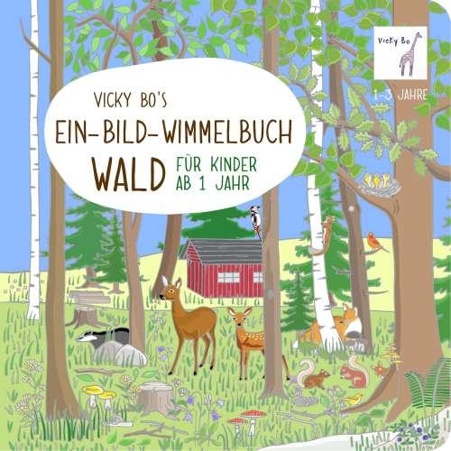Cover von Vicky Bo's Ein-Bild-Wimmelbuch Wald