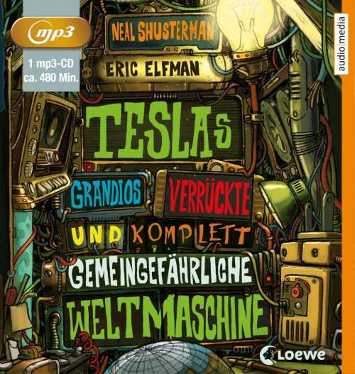 Cover von Teslas grandios verrückte und komplett gemeingefährliche Weltmaschine