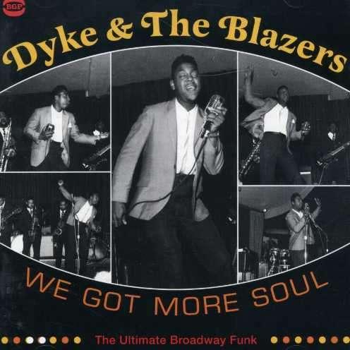 Dyke And The Blazers We Got More Soul Shotgun Slim