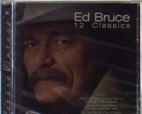 Ed Bruce 12 Classics Cd Jpc