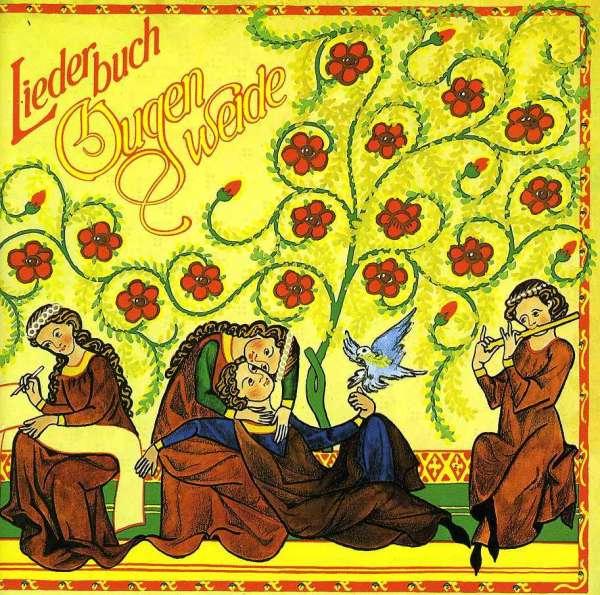 Ougenweide - Lieder Aus 9 Jahrhunderten (10.-19. Jahrhundert)