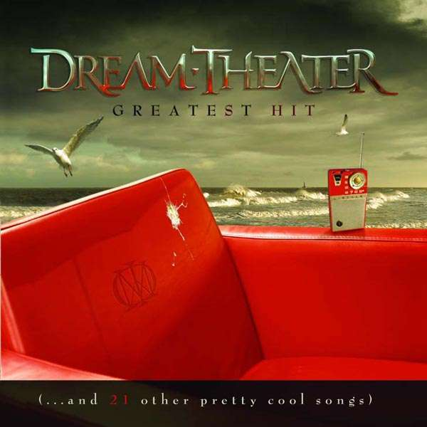 Dream Theater Greatest Hits And 21 Other Pretty Cool