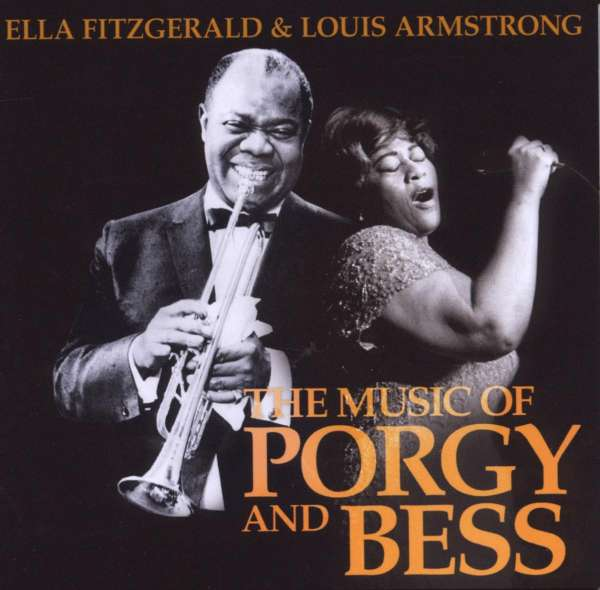 Ella Fitzgerald & Louis Armstrong: The Music Of Porgy And ... Ella Fitzgerald Porgy And Bess