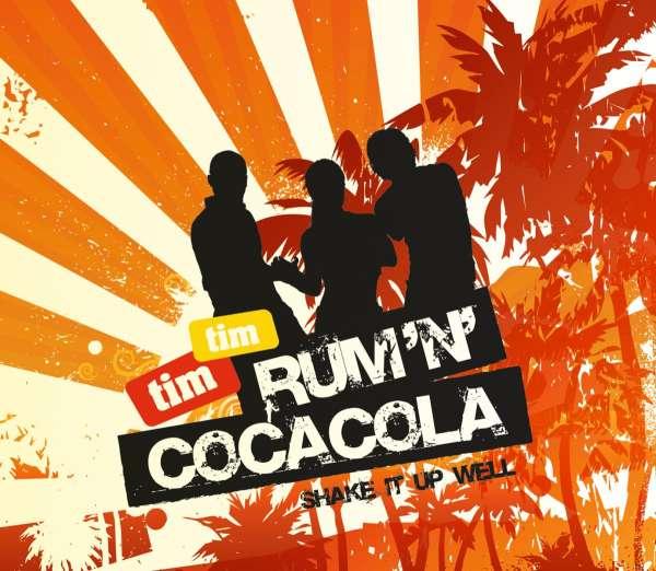Tim Tim Rum And Coca Cola Maxi CD jpc