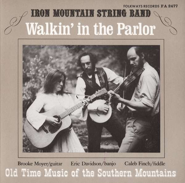 Iron Mountain String Band Music From The Mountain