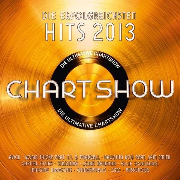 Die Ultimative Chartshow Die Erfolgreichsten Hits 2013 2 Cds Jpc