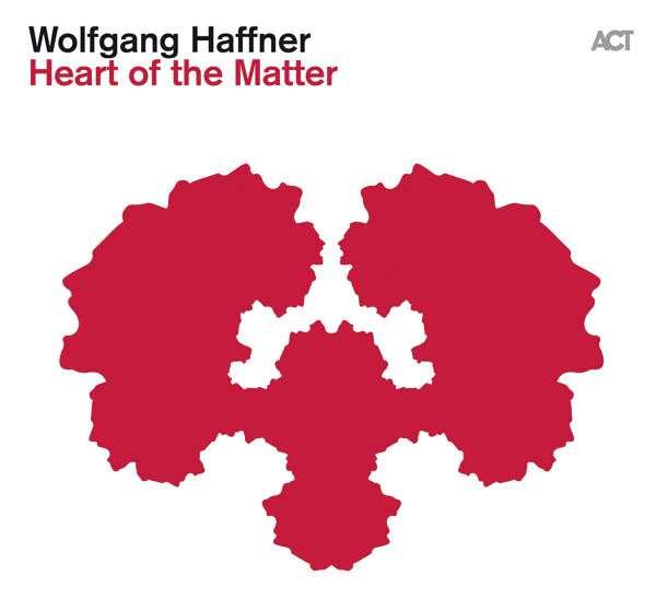 Wolfgang Haffner - Heart of the Matter
