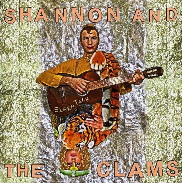 Shannon Amp The Clams Sleep Talk Cd Jpc