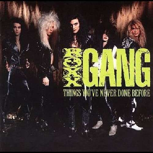 Roxx Gang - Things You've Never Done Before