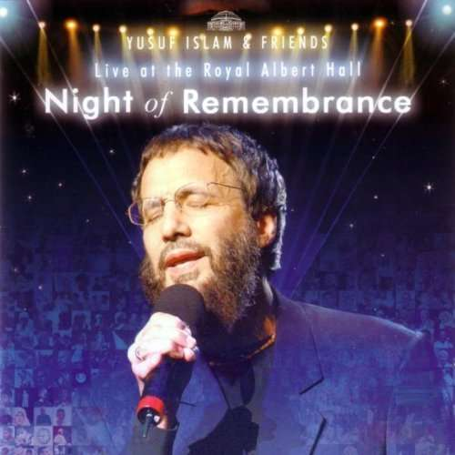 Yusuf Cat Stevens Night Of Remembrance Live At The