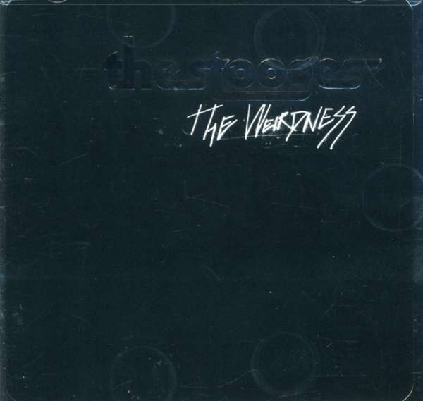 The Stooges The Weirdness Cd Jpc