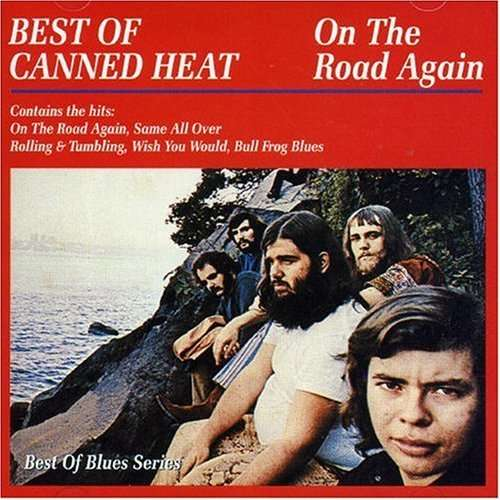 Canned Heat Rollin' And Tumblin' / Can't Hold On Much Longer