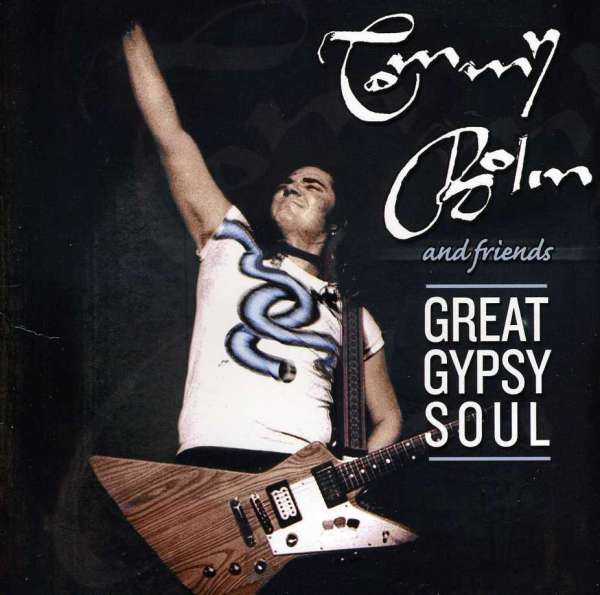 Tommy Bolin Tommy Bolin Amp Friends Great Gypsy Soul Cd