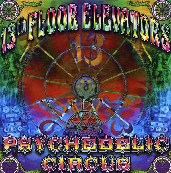 13th floor elevators psychedelic circus cd jpc for 13th floor elevators roller coaster