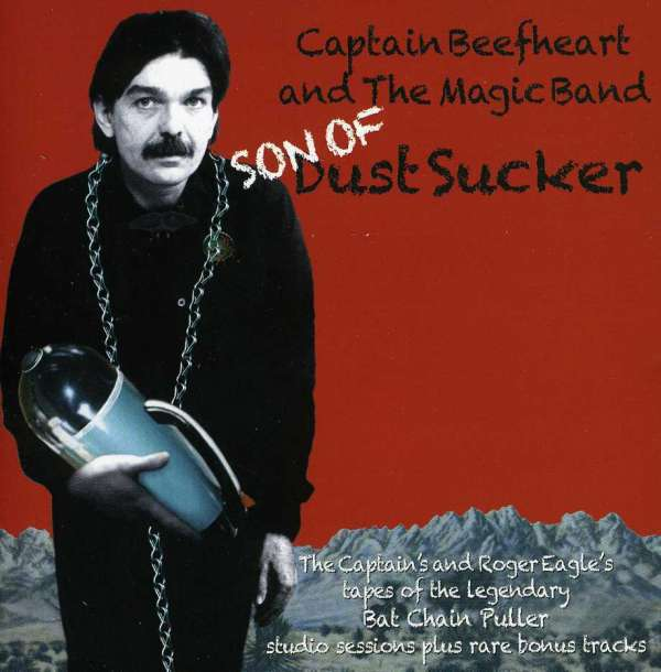 captain beefheart son of dust sucker tapes of bat chain. Black Bedroom Furniture Sets. Home Design Ideas