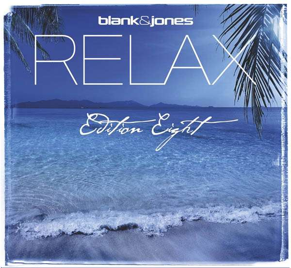 Blank & Jones - Relax - Edition Two