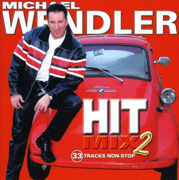Michael Wendler: Michael Wendler: Hit Mix 2